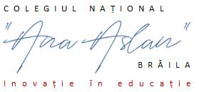 """Colegiul Naţional """"Ana Aslan"""" Brăila"""